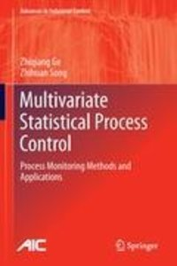 Multivariate Statistical Process Control