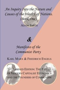 The Wealth of Nations (Book One) and the Manifesto of the Commun