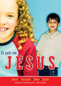 Es geht um Jesus (Arbeitsbuch)