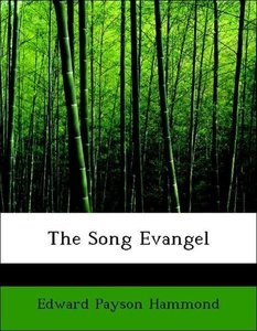 The Song Evangel