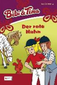Bibi und Tina 14. Der rote Hahn