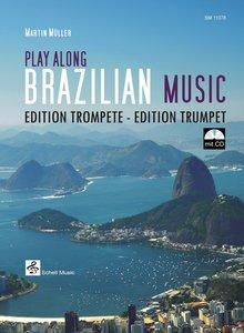 Play Along Brazilian Music, für Trompete, mit Audio-CD