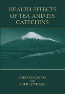Health Effects of Tea and Its Catechins