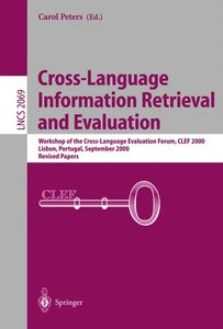 Cross-Language Information Retrieval and Evaluation
