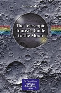The Telescopic Tourist\'s Guide to the Moon