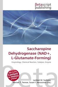 Saccharopine Dehydrogenase (NAD+, L-Glutamate-Forming)