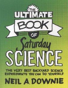 Ultimate Book of Saturday Science