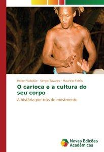 O carioca e a cultura do seu corpo