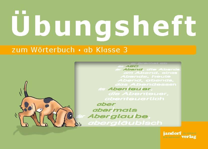 Wörterbuch Übungsheft - zum Schließen ins Bild klicken