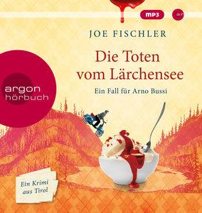 Die Toten vom Lärchensee, 1 Audio-CD, MP3