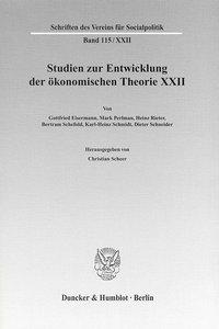 Studien zur Entwicklung der ökonomischen Theorie XXII