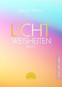 Lichtweisheiten Band 2