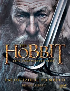 Der Hobbit: Eine unerwartete Reise - Das offizielle Filmbuch