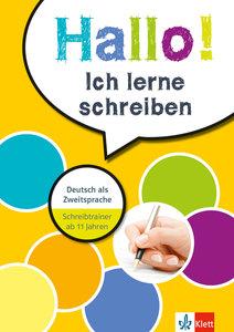Hallo! Ich lerne schreiben. Deutsch als Zweitsprache. Schreibtra
