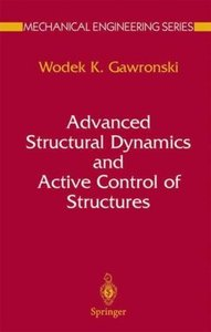 Advanced Structural Dynamics and Active Control of Structures