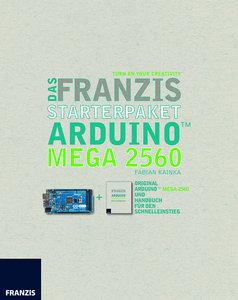 Das Franzis Starterpaket Arduino MEGA 2560, Platine und Handbuch