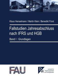 Fallstudien Jahresabschluss nach IFRS und HGB