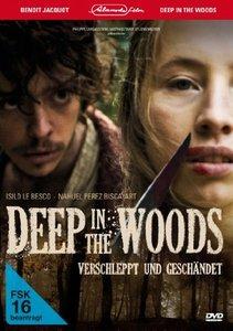 Deep in the Woods-Verschlepp