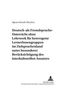 Deutsch-als-Fremdsprache-Unterricht ohne Lehrwerk für heterogene