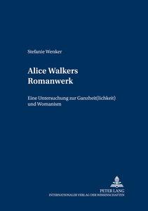 Alice Walkers Romanwerk