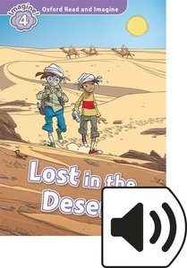 Oxford Read and Imagine: Level 4. Lost in the Desert Audio Pack