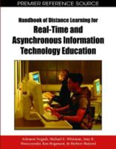 Handbook of Distance Learning for Real-Time and Asynchronous Inf