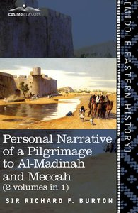 Personal Narrative of a Pilgrimage to Al-Madinah and Meccah (2 V