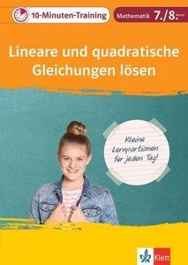 Klett 10-Minuten-Training Mathematik Lineare und quadratische Gl