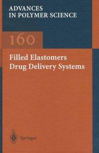 Filled Elastomers Drug Delivery Systems