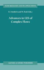 Advances in LES of Complex Flows