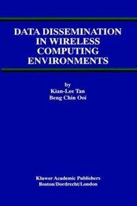 Data Dissemination in Wireless Computing Environments