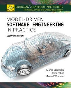 Model-Driven Software Engineering in Practice