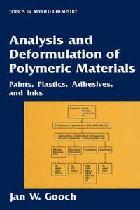 Analysis and Deformulation of Polymeric Materials