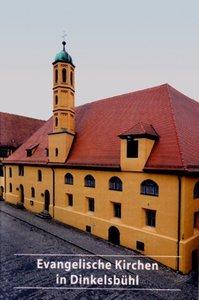 Evangelische Kirchen in Dinkelsbühl