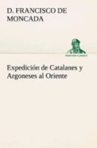 Expedición de Catalanes y Argoneses al Oriente