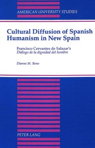Cultural Diffusion of Spanish Humanism in New Spain