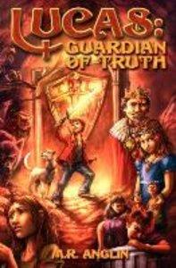 Lucas: Guardian of Truth
