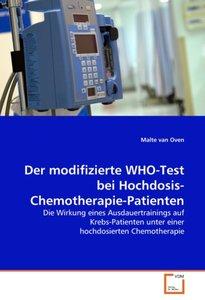 Der modifizierte WHO-Test bei Hochdosis-Chemotherapie-Patienten