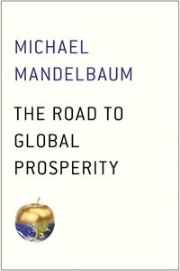 The Road to Global Prosperity