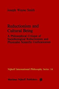 Reductionism and Cultural Being