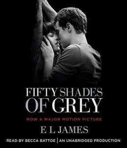 Fifty Shades of Grey (Movie Tie-In Edition): Book One of the Fif