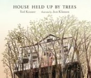 The House Held Up by Trees