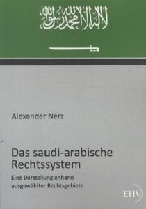 Das saudi-arabische Rechtssystem