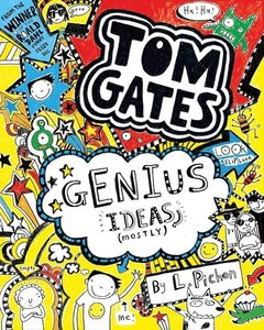 Tom Gates 04. Genius Ideas (Mostly)