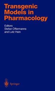 Transgenic Models in Pharmacology
