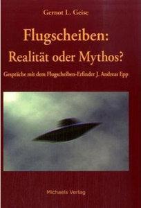 Flugscheiben - Realität oder Mythos