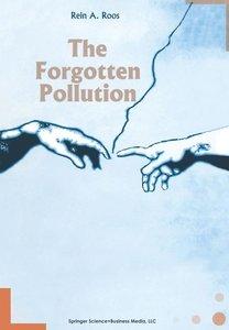 The Forgotten Pollution