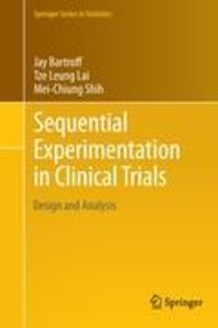 Sequential Experimentation in Clinical Trials
