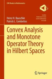 Convex Analysis and Monotone Operator Theory in Hilbert Spaces