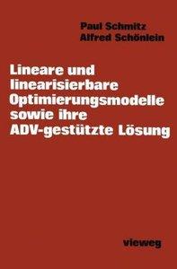 Lineare und linearisierbare Optimierungsmodelle sowie ihre ADV-g